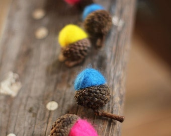 CANDY COLORED Wool Felted Acorns set of 12