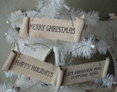 Rustic christmas ornaments Tea stained fabric ornaments signs banners Merry Christmas Happy Holidays Rustic Cottage Chic Christmas Decor