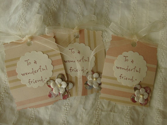 Friends tags Shabby Chic Pink and Ivory Best Friends Tag set To A Wonderful Friend floral embellished gift tag