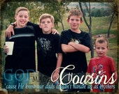 Best Friends or Cousins gift to dads, moms, parents two prints