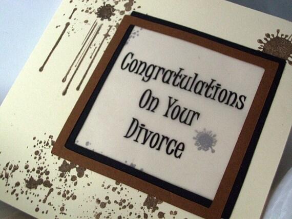 Divorce Card  Funny Congratulations on your divorce