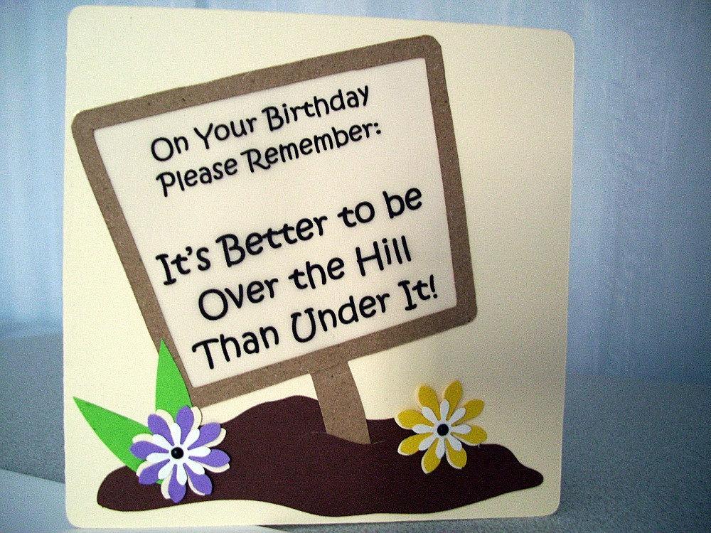 handmade birthday card over the hill birthday card