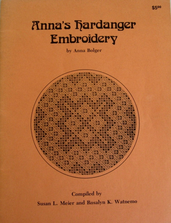 Anna's Hardanger Embroidery by Anna Bolger Needlework stitching patterns