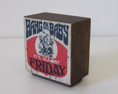 almost Friday paper weight, desk art, office decor, back to school