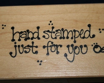 Hand Stamped Just For You Rubber Stamp from Creative Stamps