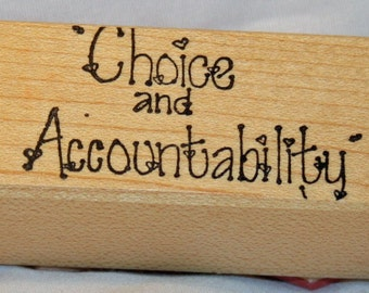 Choice and Accountability Rubber Stamp from Creative Stamps