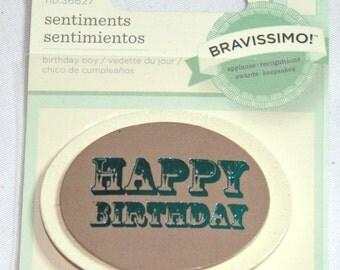 Bravissimo Sentiment HAPPY BIRTHDAY  Embellishment from Making Memories