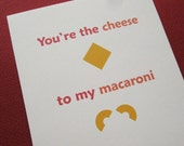 You're the Cheese to My Macaroni - funny Father's Day greeting card