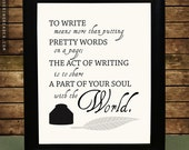 Inspirational Writer Print with Original Poem and Quill and Ink Digital Illustration