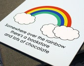 """Quirky """"Somewhere over the rainbow there's a bookstore and lots of chocolate"""" Bookmark"""