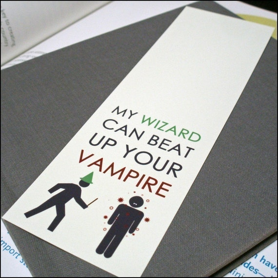 My Wizard Can Beat Up Your Vampire Bookmark