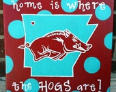 Arkansas Razorback Canvas - Home is where the HOGS are