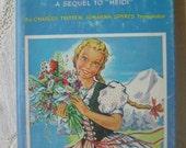 Vintage 1938 Heidi Grows Up