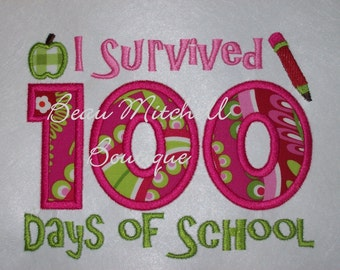 I SURVIVED 100 Days of SCHOOL Applique Embroidery Design