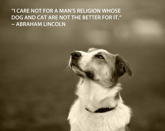 Dog photography, Quote Print, Collie, Sheltie, Abraham Lincoln, President
