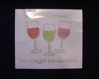 Discontinued/sale Wine is The Answer Bling Rhinestone Transfer-DIY