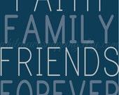 Digital Faith Family Friends Forever Print