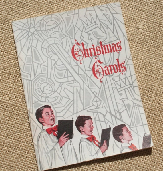 Christmas Carolers Singers Vintage Decorations By: Vintage Christmas Carol Book Music Book Songbook 1960s For