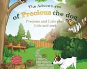 The Adventures of Precious the Dog