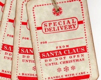 Christmas Gift Tags, Christmas Tags, Special Delivery From Santa Claus Tags, Do Not Open Until Christmas From Santa Tags - Set of 6