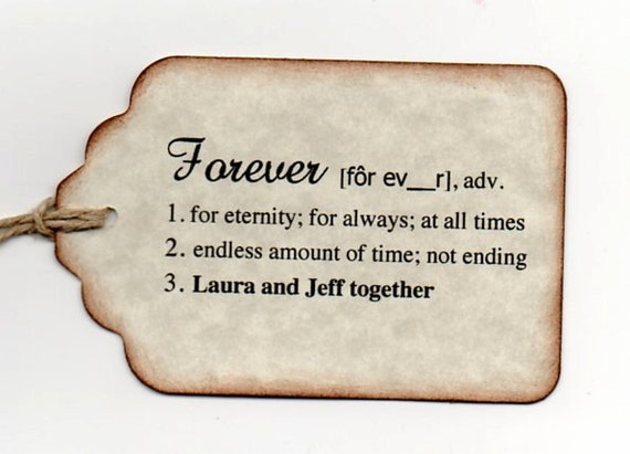 Custom Listing For Monika - 10 Personalized Wedding Tags / Favor Tags / Forever Definition / Escort Tags / Hang Tags / Vintage Style