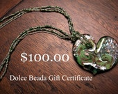 Gift Certificate to Dolce Beada on Etsy for 100 dollars