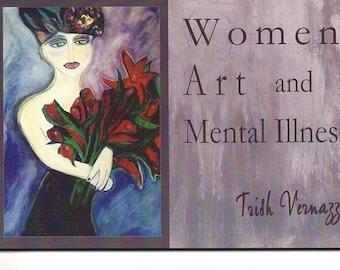 Art Women, Art and Mental Illness, book by Trish Vernazza