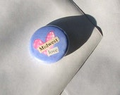 Midwest love- 1in button