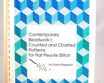 "Beading Book ""Contemporary Beadwork 1 Counted and Charted Patterns for Flat Peyote Stitch"""