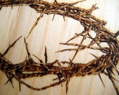 Crown of Thorns -Crucification symbol -Pyrography art -Wooden Gift, Anniversary gift, Christian Gift -Personalizable