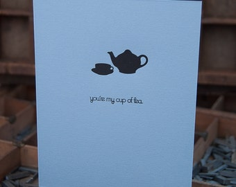 My cup of tea  letterpress card