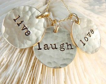 Hand Stamped Necklace - Hammered Gold Necklace - Personalized Hand Stamped - Custom - Live , Laugh , Love Necklace