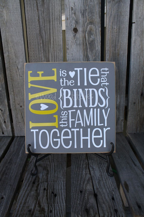Primitive personalized wood sign . . . LOVE is the tie that BINDS this Family TOGETHER . . . family love wedding gift.  Customize CoLoRs