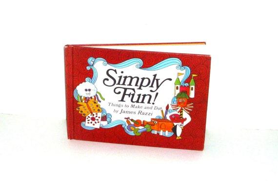 Vintage 1960's children's creative book Simply Fun arts crafts children's illustrations illustrated book