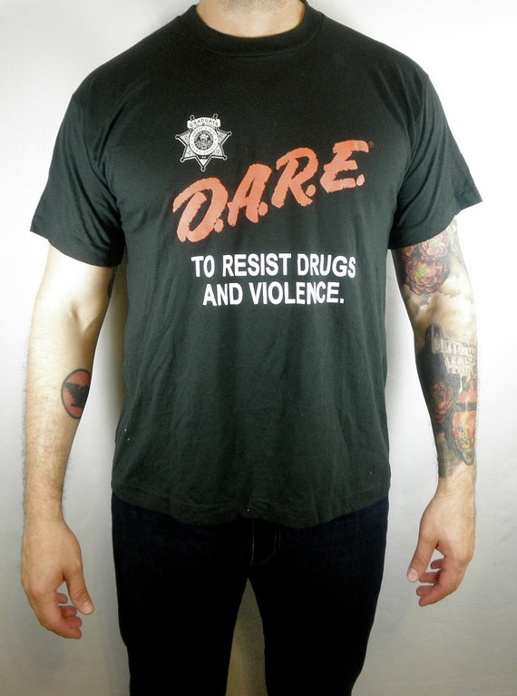 The Most Ironic T-Shirt You Can Own, 1980's DARE to Resist Drugs and Violence Tee , Screen Stars Label Size Large