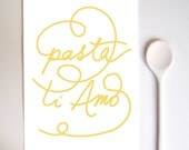 "Pasta Ti Amo 11""x15"" Art for Kitchen - archival fine art giclée print"