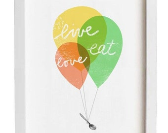 Kitchen Art print - Balloons Live Love Eat  / high quality fine art print