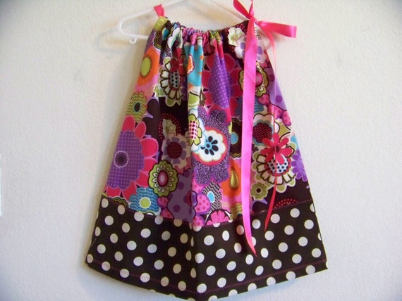 Funky Flowers and Polka Dots Pillowcase Dress Available in Sizes 0-3 mon,3-6 mon, 6-9 mon,12 mon,18 mon,2T,3T and 4T