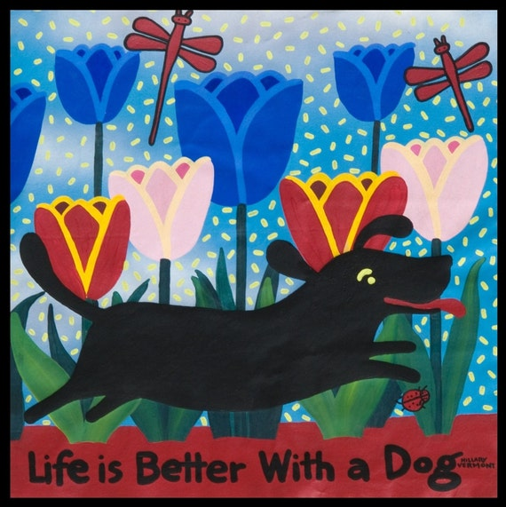 Dog Tee / Life is Better With a Dog (black dog) copyright Hillary Vermont