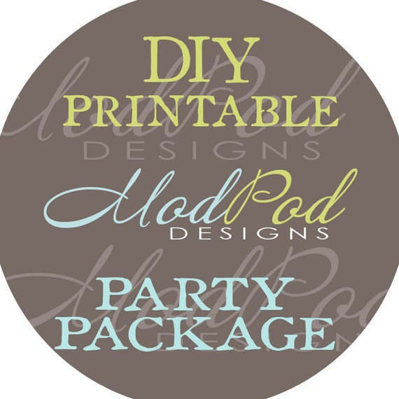 Mod Pod Designs ESSENTIAL Printable Party Package - U PICK 3 ITEMS