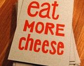 Eat More Cheese - Lino Print