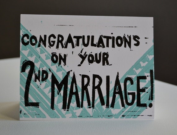 Congratulations On Your Second Marriage Card By PapaLlama