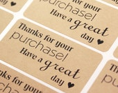 Shop Exclusive - THANKS FOR YOUR PURCHaSE - Have a Great Day & Heart - Kraft Stickers labels
