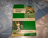 REDUCED PRICE - Baseball's Shrine -  The National Hall of Fame and Museum  by C. Paul Jackson  1969