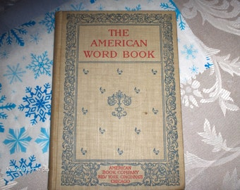 The American Word Book by Calvin Patterson - 1897 - Great Condition