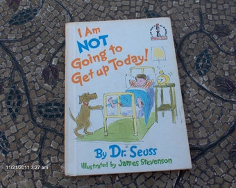 I Am Not Going to Get Up Today by Dr. Seuss - 1987 - Great Condition