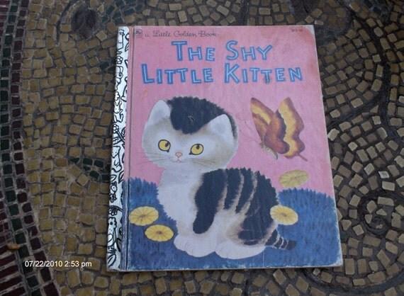 The Shy Little Kitten - a Little Golden Book - 1973