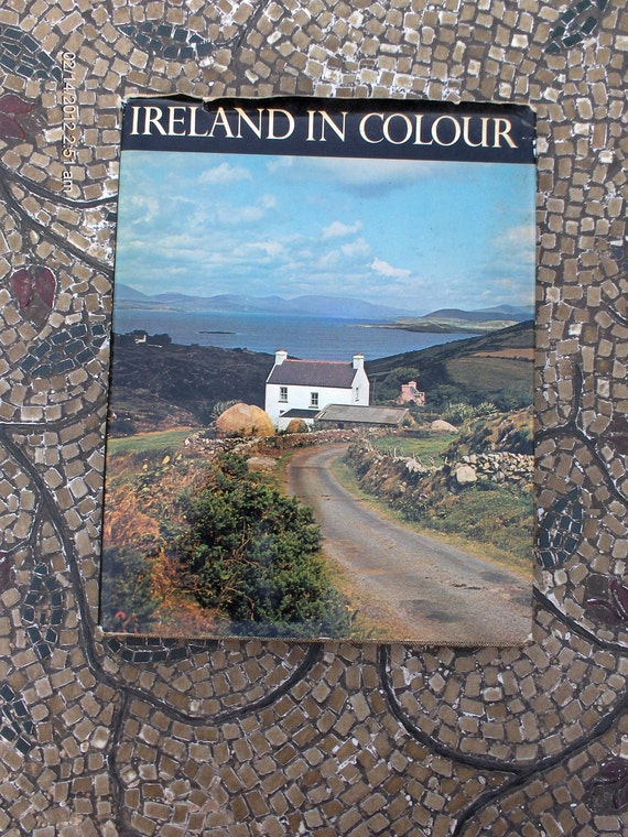 Ireland in Colour by Terence Sheehy and Photos by Noel Habgood - 1975