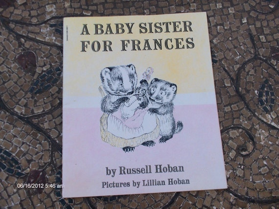 Treasury Item - A Baby Sister for Frances by Russell Hoban and Lillian Hoban - 1964 - Great Condition