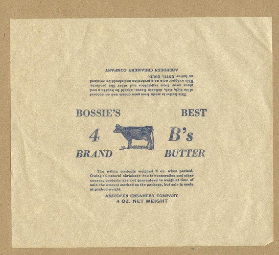 BUTTER WRAPPERS, Set of 4, Aberdeen Creamery, Bossie's Best, Vintage Advertising or Kitchen Collectible